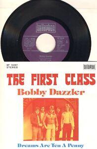 "7"" Schallplatte Bobby Dazzler - THE FIRST CLASS"