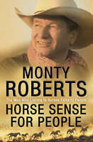 Horse Sense for People, By Monty Roberts,in Used but Acceptable condition