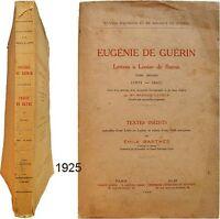 Eugénie de Guérin lettres à Louise Bayne T2 - 1925 textes + table Emile Barthès