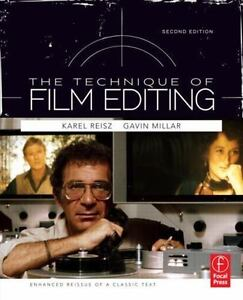 The Technique of Film Editing : Enhanced Reissue of the Classic Text by Gavin...