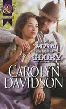 A Man for Glory (Mills & Boon Historical),Carolyn Davidson