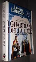 DAVID EDDINGS i Guardiani Della Luce Epopea Saga MALLOREAN Libro Primo 1 Fantasy