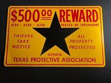 Vintage Texas Protective Association Metal Sign No Trespassing $500 Reward