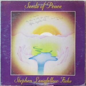 STEPHEN LONGFELLOW FISKE Seeds of Peace LP Folk/Singer-Songwriter – Autographed