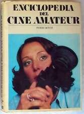 ENCICLOPEDIA DEL CINE AMATEUR - PIERRE BOYER - ED. NOGUER 1976 - VER INDICE