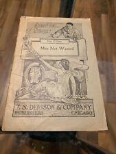 """Vintage Antique T.S. Denison """"Men Not Wanted"""" Play Script 1906"""