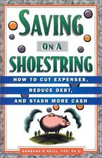 Saving on a Shoestring: How to Cut Expenses, Reduc