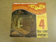 "ORGUE ORGAN SINGLE 45 7"" / MORTIER ORGAN MADELEINE A GOGO 4 - FOX-TROT"