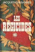 JACQUES CHABANNES LES REGICIDES