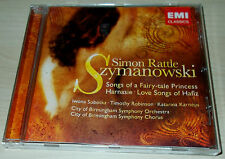 SZYMANOWSKI-SONGS OF A FAIRY-TALE PRINCESS/HARNASIE-CD 2006-SIMON RATTLE