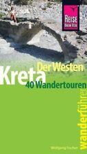 Reise Know-How Wanderführer Kreta - der Westen - Wolfgang Fischer PORTOFREI