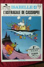 BD isabelle n°4 l'astragale de cassiopée rééd 1980 TBE will franquin macherot