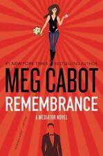 Remembrance: A Mediator Novel by Cabot, Meg