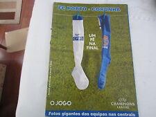 2004 CHAMPIONS LEAGUE SEMI-FINAL FC PORTO v CORUNHA ( OJOGO ISSUE)