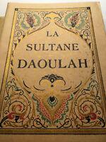 SULTANE DAOULAH N°766 TOUSSAINT+JOLI LIVRE ILLUSTRE+GRAVURES THOMAS ORIENT BOOK