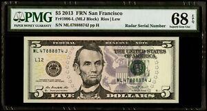 "$5 2013 Federal Reserve Note San Francisco ""Radar Serial # "" PMG 68 EPQ SGU"