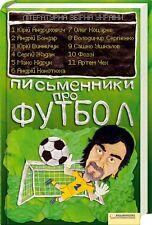 In Ukrainian book Письменники про футбол Літературна збір Writers about football