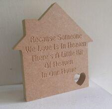 1 x maison - 15cms-autoportant-parce que quelqu'un nous aimons le ciel.... dans notre maison