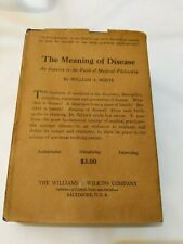 Vintage Medical Book 1926 The Meaning of Disease