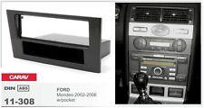 CARAV 11-308 1Din Kit de instalaciуn de radio FORD Mondeo 2002-2006 w/pocket