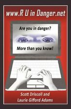 www. R U in Danger.net: Are you in danger? More th