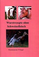 66 Wurstrezepte ohne Scheinefleisch PDF Datei !!!