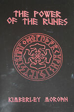 THE POWER OF THE RUNES - ultimate Rune Magick Kimberley Morgan - Pagans Heathens