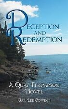 NEW Deception and Redemption: A Quay Thompson Novel by Gail Lee Cowdin