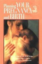 Planning for Pregnancy, Birth, and Beyond by American College of Obstetricians