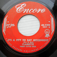 Clairette teen girl rock pop Encore 45 It'S A Pity To Say Goodnight Guilty F1935