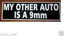 9MM My Other Auto -  Funny 9mm Pro-Gun 2nd Amendment Vinyl Sticker 003