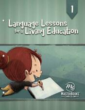 New Language Lessons For A Living Education Level 1 Homeschool Master Books