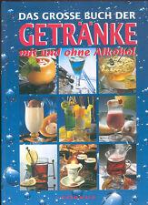 Antje Breuer, Das große Buch der Getränke mit und ohne Alkohol, Corvus 1997