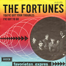 FORTUNES - You've Got Your Troubles (FAVORIETEN EXPRES SINGLE DUTCH PS)