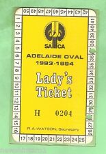 #D18. ADELAIDE OVAL CRICKET LADY'S TICKET 1983-84 #H 0204