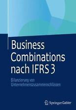 Business Combinations Nach IFRS 3 : Bilanzierung Von...