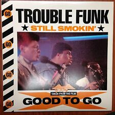 "Trouble Funk ""Still Smokin""1985 Island Records ... from the movie Good to Go! EX"