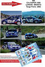 DECALS 1/32 REF 500 RENAULT CLIO S1600 LONGHI RALLY TARGA FLORIO 2002 RALLYE