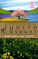 Whitney, My Love by Judith McNaught