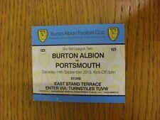 14/09/2013 Ticket: Burton Albion v Portsmouth  (light creasing). Thanks for view
