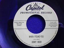 ROCKIN' 45 - JERRY REED - When I Found You - FREE POSTAGE