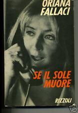 Oriana Falaci # SE IL SOLE MUORE # Rizzoli 1978