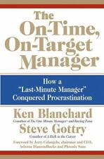 """The On-Time, On-Target Manager : How a """"Last-Minute Manager"""" Conquered Procrast…"""