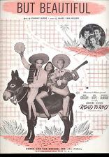 "Road To Rio Sheet Music ""But Beautiful"" Bing Crosby Bob Hope Dorothy Lamour"