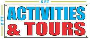 ACTIVITIES & TOURS Full Color All Weather Banner Sign NEW High Quality!