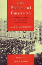 The Political Emerson : Essential Writings on Politics and Social Reform by Ral…