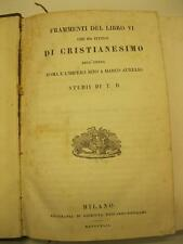 (DANDOLO Tullio), Cristianesimo e l'impero sino a Marco Aurelio