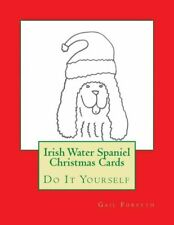 Irish Water Spaniel Christmas Cards: Do It Yourself