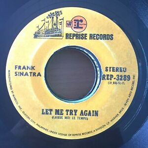 "FRANK SINATRA Let me Try Again PHILIPPINES 7"" 45 RPM Records"