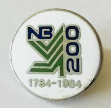 NB 200 1784 - 1984 Anniversary Pin Badge Rare Vintage (E12)